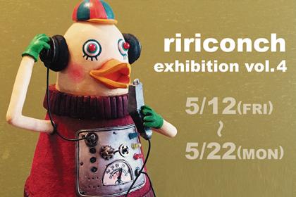 ririconch exhibition vol.4「マリチキWalker」 (2017.5.12-5.22)